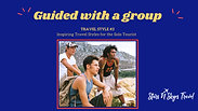Solo Travel Style 3 - Guided With A Group