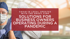 COVID-19 Update: Solutions for Business Owners