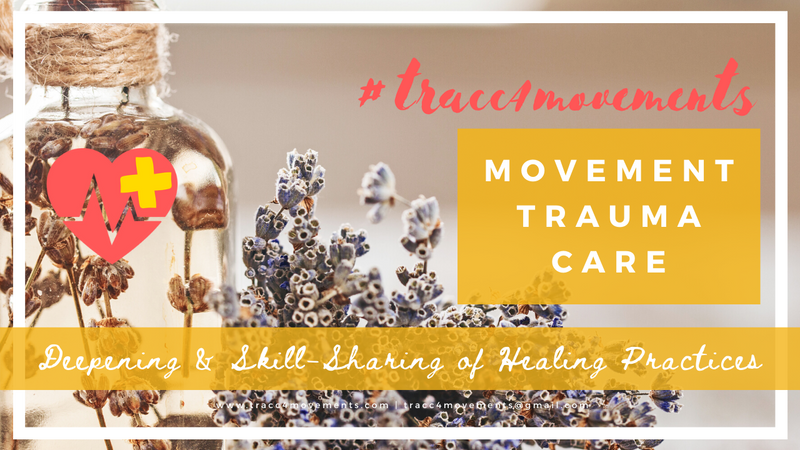 Movement Trauma Care: Deepening & Skill-Sharing