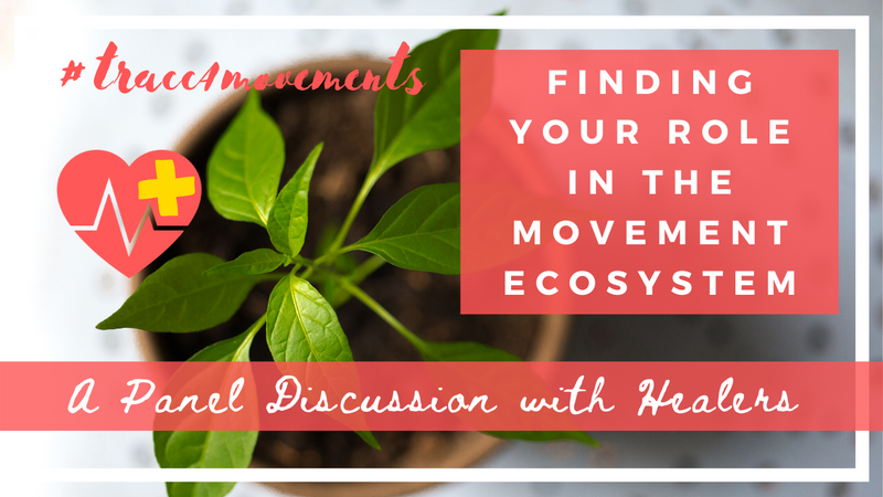 Finding Your Role in the Movement Ecosystem: Panel Discussion with Healers