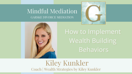 How to Implement Wealth Building Behaviors