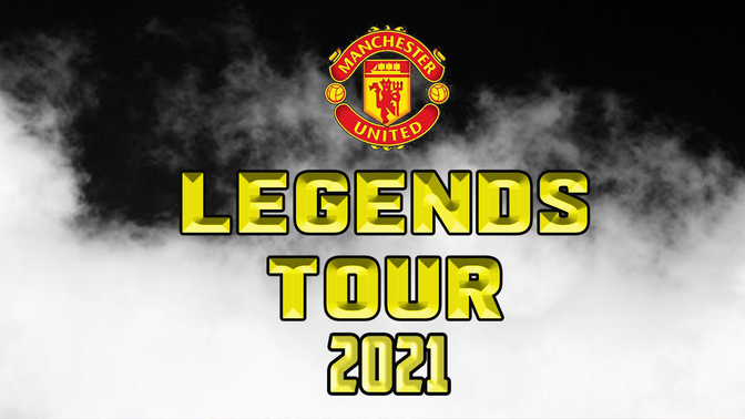 Manchester United Legends Tour 2021
