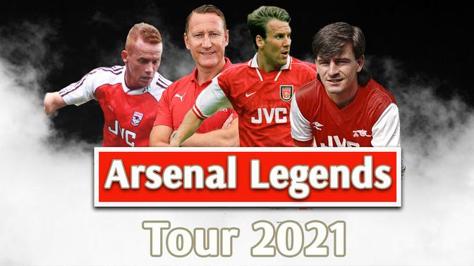Arsenal Legends Tour 2021