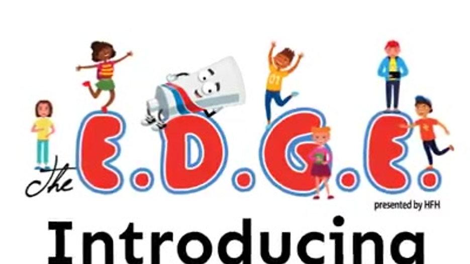 Introducing The E.D.G.E.
