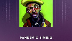 Pandemic Timing