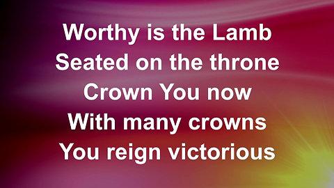 Worthy Is The Lamb (Preview)