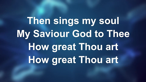 How Great Thou Art (Preview)
