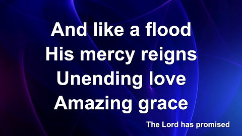 Amazing Grace (My Chains Are Gone) (Preview)