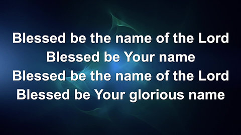 Blessed Be Your Name (Preview)