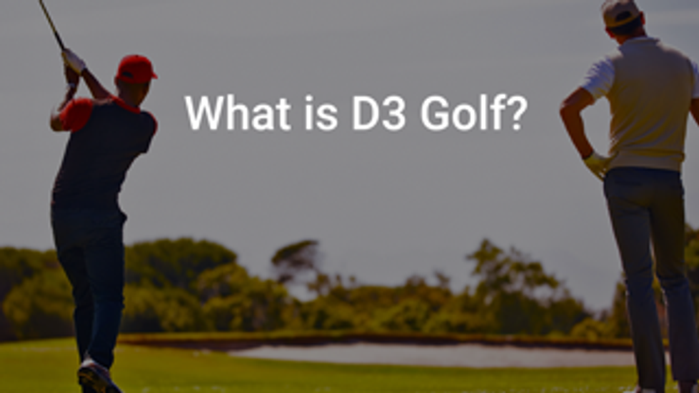 Introducing D3 Golf