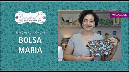 BOLSA MARIA | AULA AVULSA | R$37