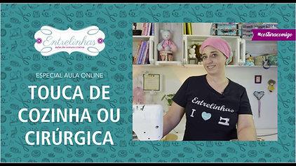 TOUCA DE COZINHA OU CIRÚRGICA | AULA AVULSA | R$27