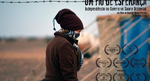 """Trailer """"Um Fio de Esperança: Independência ou Guerra no Saara Ocidental"""""""