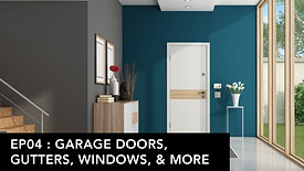Home Show: Ep04 : Garage Doors, Gutters, Windows, and More