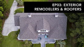 Home Show: Ep03 : Exterior Remodelers & Roofers