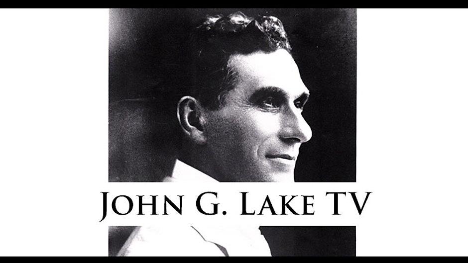 John G. Lake On Demand