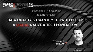 Data quality & quantity: how to become a digital native & tech powered VC?