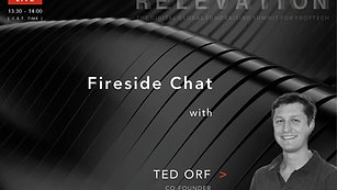 Fireside Chat with Ted Orf (Revolt Ventures)