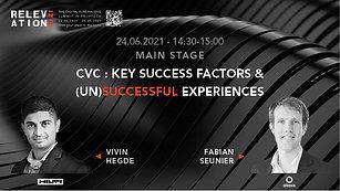 CVC: key success factors, & (un)successful experiences