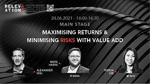 Maximising returns & minimising risks with value add