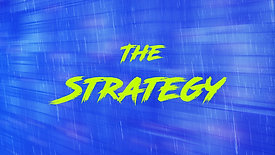 The Strategy