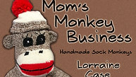 Lorraine Case - Alva, OK - Mom's Monkey Business