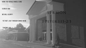 Sermon from 1 Peter 1:13-2:3
