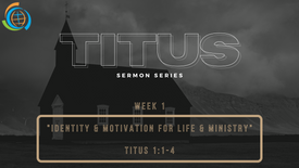 Identity & Motivation for Life & Ministry