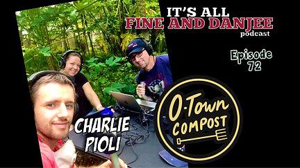 Episode 72 teaser: O-Town-Compost!