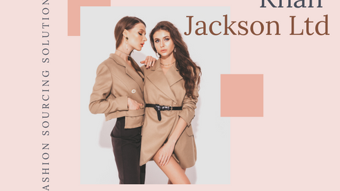 Khan Jackson Ltd - Fashion Sourcing Experts
