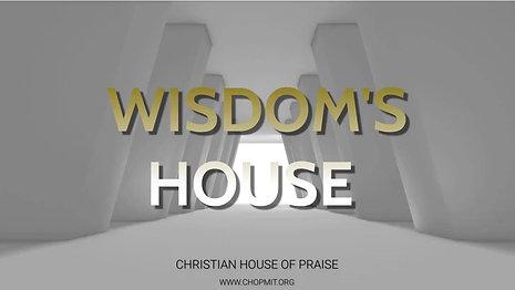 Wisdom's House