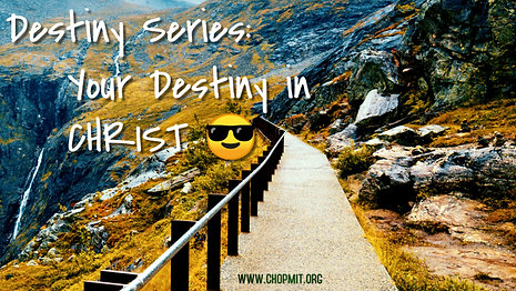 Your Destiny in Christ