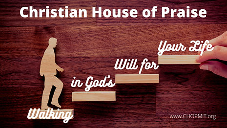 Walking in God's Will for Your Life