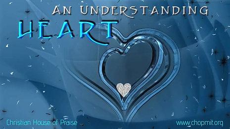 An Understanding Heart