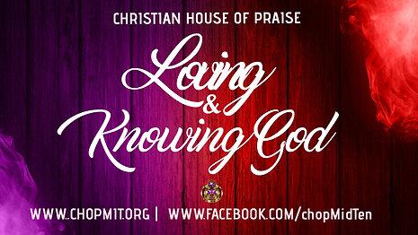Loving & Knowing God