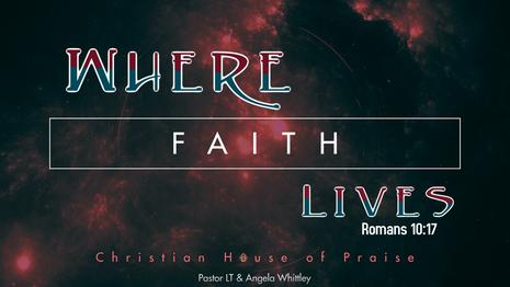 Where Faith Lives