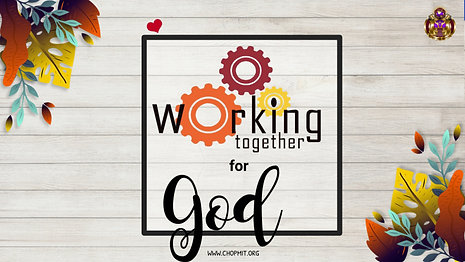 Working together for God