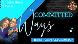 """""""Committed Ways"""""""