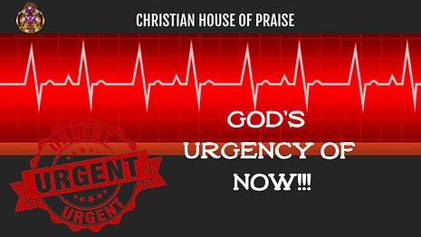 God's Urgency of Now