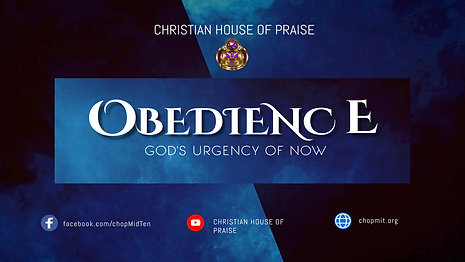 """God's Urgency of Now - """"Obedience"""""""