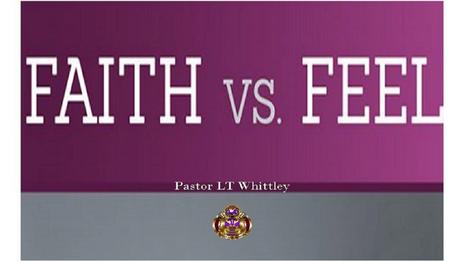 Faith vs Feel