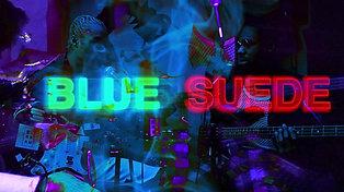 Blue Suede Promo 2