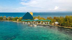 Thatch Caye Resort - Muy'Ono Resorts