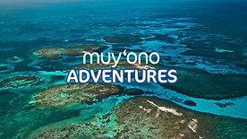 Muy'Ono Adventures - Muy'Ono Resorts