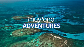 Muy'Ono Adventures - Muy'Ono Resorts