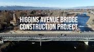 Higgins Avenue Bridge Construction Project