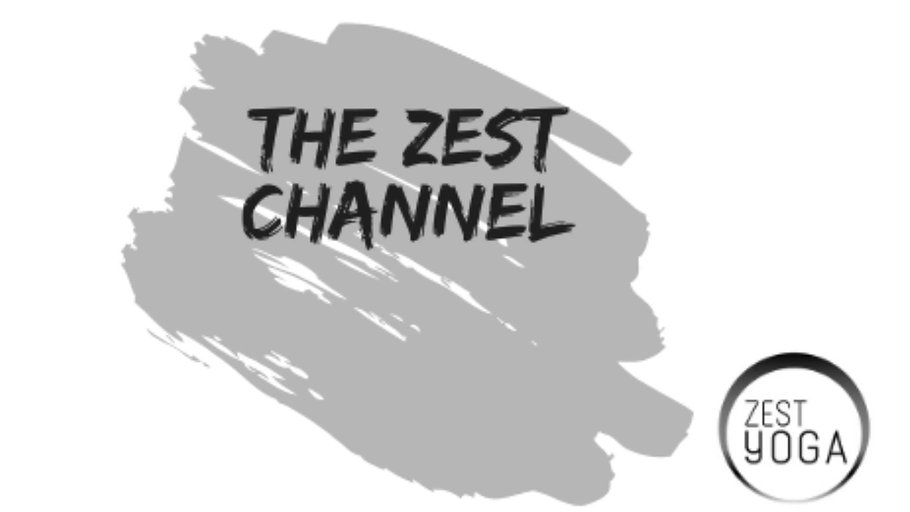 The Zest Channel