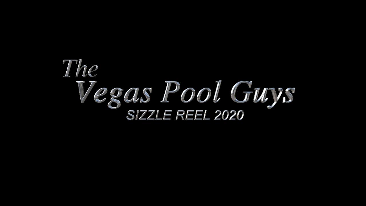 The Vegas Pool Guys sizzle reel 2020