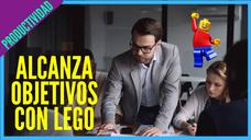 Historia con Lego 🙌 Aprovecha las oportunidades y alcanza tus objetivos   (Factores de Productividad)