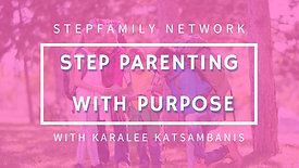 Step Parenting with Purpose